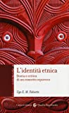 L'identità etnica. Storia e critica di un concetto equivoco