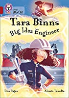 Tara Binns: Big Idea Engineer: Band 14/Ruby (Collins Big Cat Tara Binns)