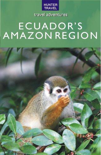 Ecuador's Amazon Region (Travel Adventures) (English Edition)
