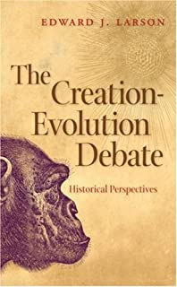The Creation-Evolution Debate: Historical Perspectives (English Edition)