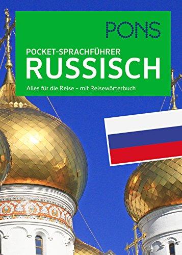 PONS Pocket-Sprachführer Russisch: Alles für die Reise - mit Reisewörterbuch