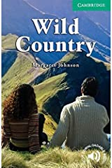 Wild Country Level 3 Lower Intermediate (Cambridge English Readers) Kindle Edition
