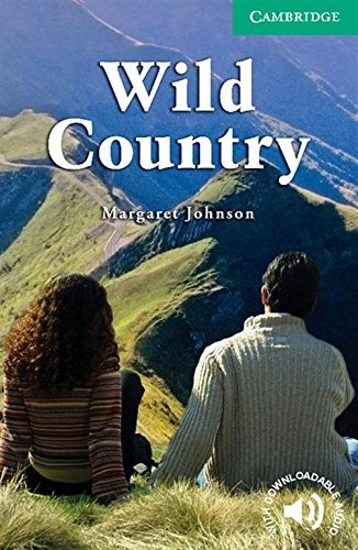 Wild Country Level 3 Lower Intermediate (Cambridge English Readers) (English Edition)