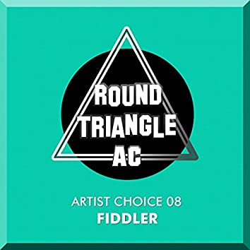 Artist Choice 08: Fiddler