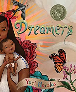 Dreamers by [Yuyi Morales]