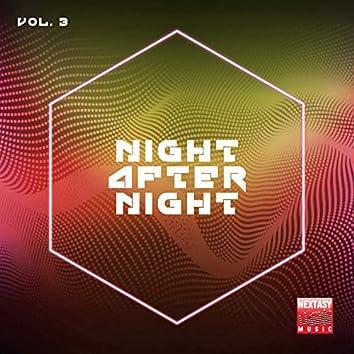 Night After Night, Vol. 3