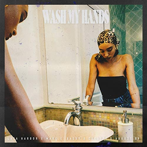 Lata Harbor feat. Marc E. Bassy, AUGUST 08 & Collett