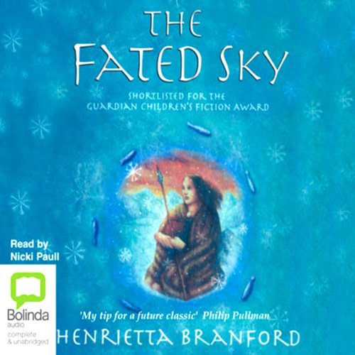 The Fated Sky                   By:                                                                                                                                 Henrietta Branford                               Narrated by:                                                                                                                                 Nicki Paull                      Length: 4 hrs and 3 mins     Not rated yet     Overall 0.0