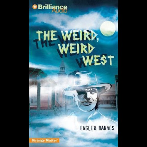 The Weird, Weird West audiobook cover art