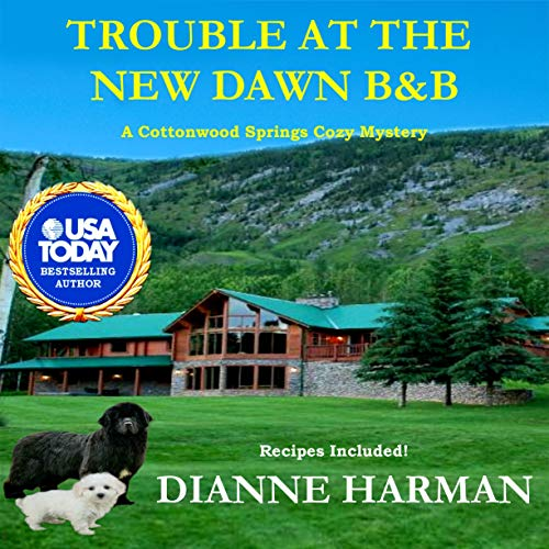 Trouble at the New Dawn B&B Audiobook By Dianne Harman cover art