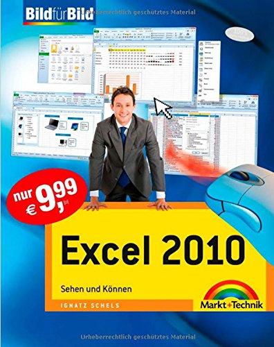 Excel 2007 - auf einen Blick, in Farbe: Sehen und Können (Bild für Bild)