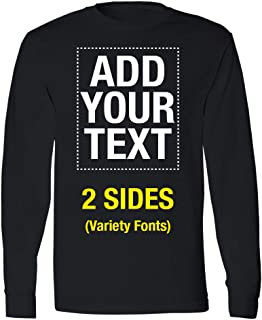 Make Your Own Shirt Text Image Front and Back Unisex Custom Long Sleeve Tshirt