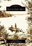 Around Lake Ariel  (PA)   (Images of America)
