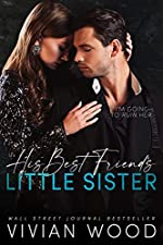 His Best Friend's Little Sister (His and Hers Book 1)