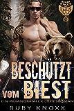 Beschützt vom Biest: Ein paranormaler Liebesroman (Bären Biker MC 10)