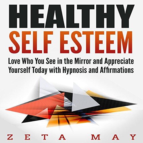 Healthy Self Esteem audiobook cover art