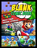 Super Mario Blank Comic Book: Great Gifts For Fans To Draw With Lots Of Blank Templates For Relaxation And Stress Relief