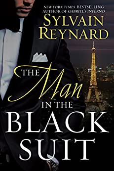 The Man in the Black Suit by [Sylvain Reynard]