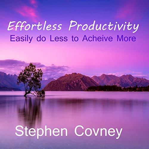 Effortless Productivity audiobook cover art