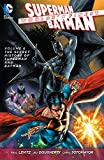 Worlds' Finest Vol. 6: The Secret History of Superman and Batman (The New 52) - Paul Levitz