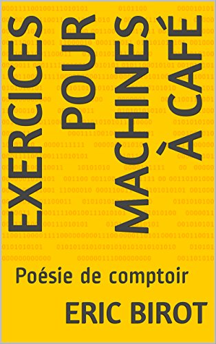 Exercices pour Machines à Café: Poésie de comptoir