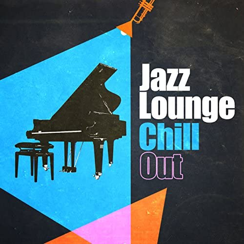 Chill House Music Cafe, Chillout & New York Jazz Lounge