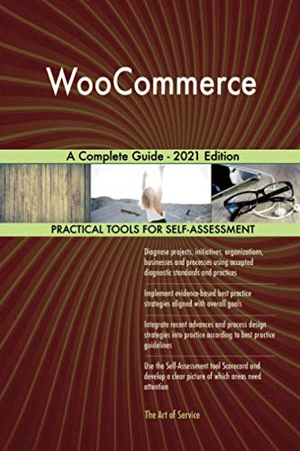 WooCommerce A Complete Guide - 2021 Edition