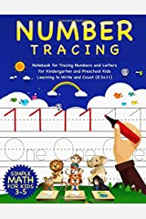 Number Tracing: Notebook for Tracing Numbers and Letters for Kindergarten and Preschool Kids Learning to Write and Count (8.5x11) - Simple Math for Kids 3-5 Paperback
