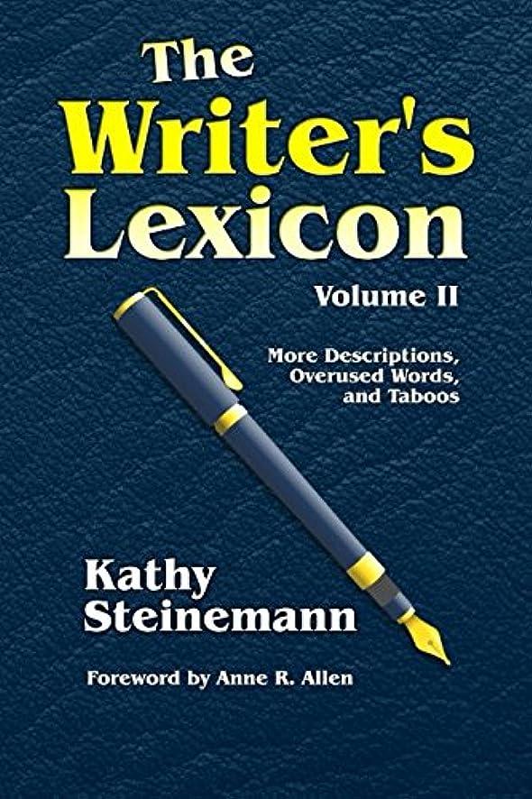 真空永久素晴らしい良い多くのThe Writer's Lexicon Volume II: More Descriptions, Overused Words, and Taboos