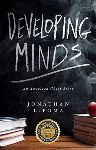 Developing Minds: An American Ghost Story by [Jonathan LaPoma]