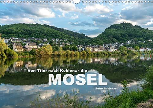 Von Trier nach Koblenz - Die Mosel (Wandkalender 2021 DIN A3 quer)