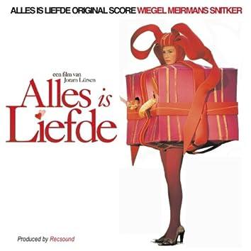 Alles Is Liefde (Original Film Score)