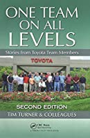One Team on All Levels: Stories from Toyota Team Members, Second Edition