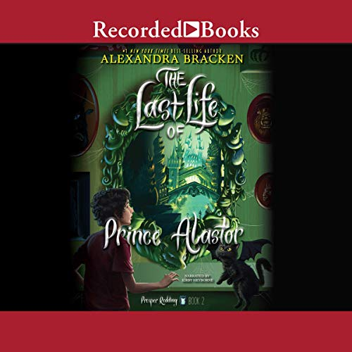 Prosper Redding: The Last Life of Prince Alastor audiobook cover art