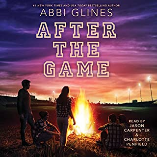 After the Game     Field Party, Book 3              By:                                                                                                                                 Abbi Glines                               Narrated by:                                                                                                                                 Jason Carpenter,                                                                                        Charlotte Penfield                      Length: 6 hrs and 56 mins     132 ratings     Overall 4.6