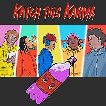 Katch This Karma