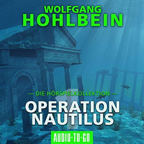 Operation Nautilus 1. Die Hörspielkollektion Titelbild