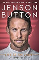 Jenson Button Life to the Limit: My Autobiography