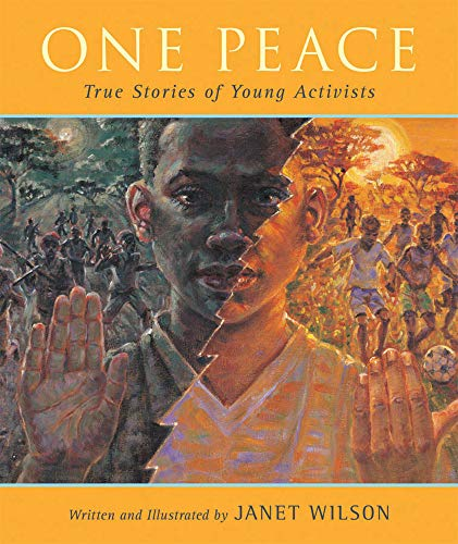 One Peace: True Stories of Young Activists (English Edition)