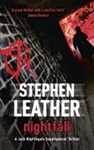 Nightfall (The First Jack Nightingale Supernatural Thriller) of Leather, Stephen paperback / softcove Edition on 29 April 2010