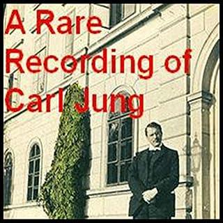 A Rare Recording of Carl Jung cover art