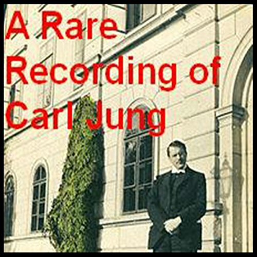 A Rare Recording of Carl Jung audiobook cover art
