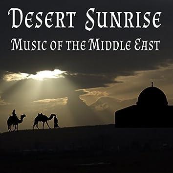 Desert Sunrise: Music of the Middle East
