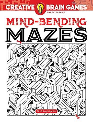 Creative Brain Games Mind-Bending Mazes