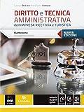 Diritto e tecnica amministrativa dell'impresa ricettiva e turistica. Nuova ediz. Con e-book. Con espansione online. Accoglienza turistica (Vol. 3)