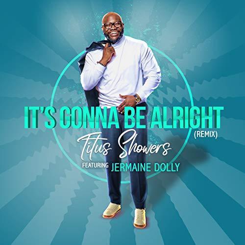 It's Gonna Be Alright (Remix Radio Edit)