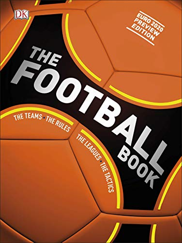 The Football Book: The Teams *The Rules *The Leagues *The Tactics (English Edition)