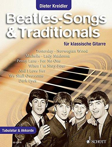 Beatles-Songs & Traditionals: für klassische Gitarre. Gitarre. Songbook.