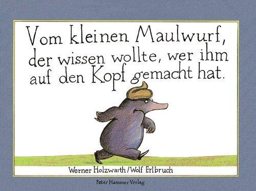 Vom Kleinen Maulwurf (German Edition) by Werner Holzwart(1998-05-02)