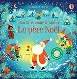 Le père Noël - Mon livre sonore à toucher